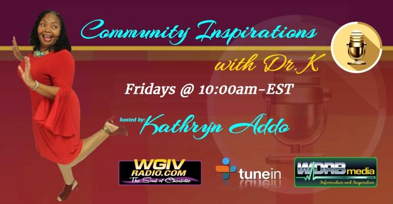 Community Inspiration with Dr K WGIV WDRBmedia radio show banner - Dr Bizness.jpg